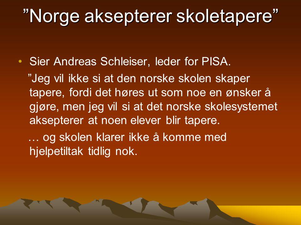 Norge aksepterer skoletapere