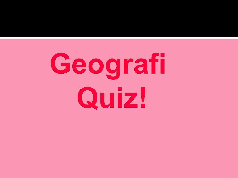 Geografi Quiz!