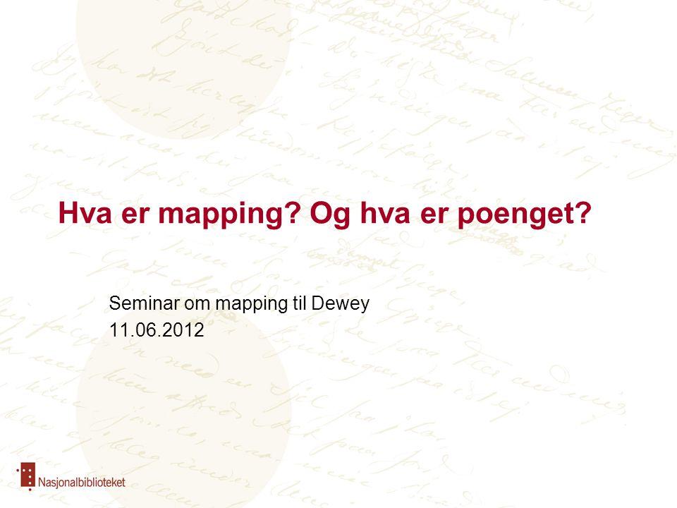 Hva er mapping Og hva er poenget