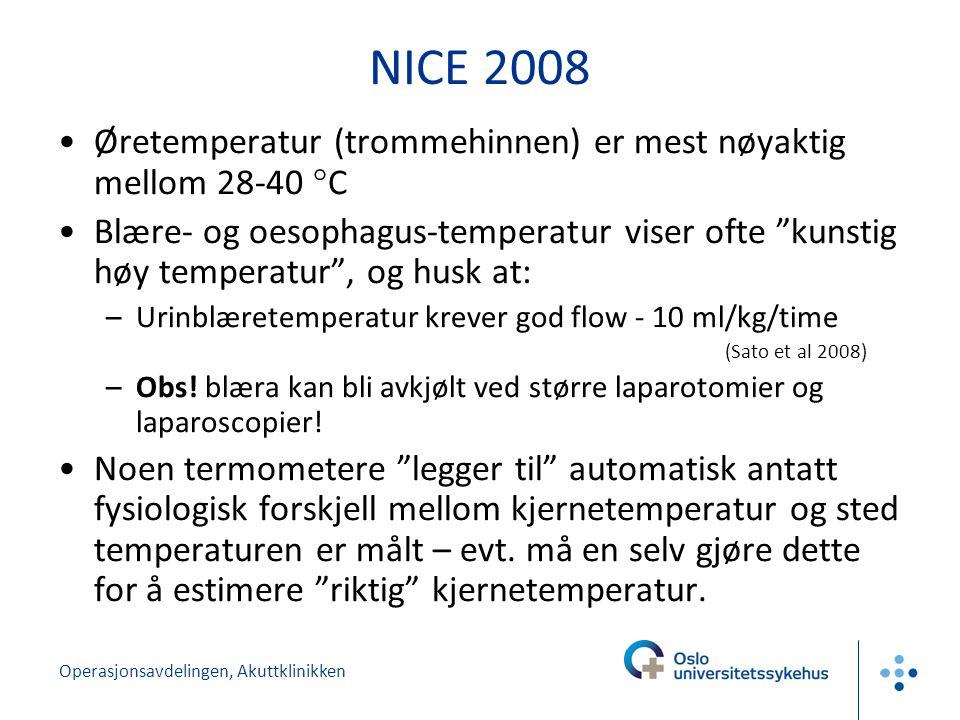 NICE 2008 Øretemperatur (trommehinnen) er mest nøyaktig mellom 28-40 °C.