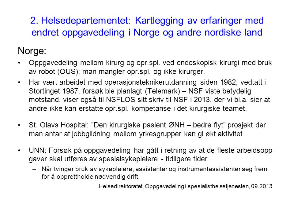 2. Helsedepartementet: Kartlegging av erfaringer med endret oppgavedeling i Norge og andre nordiske land