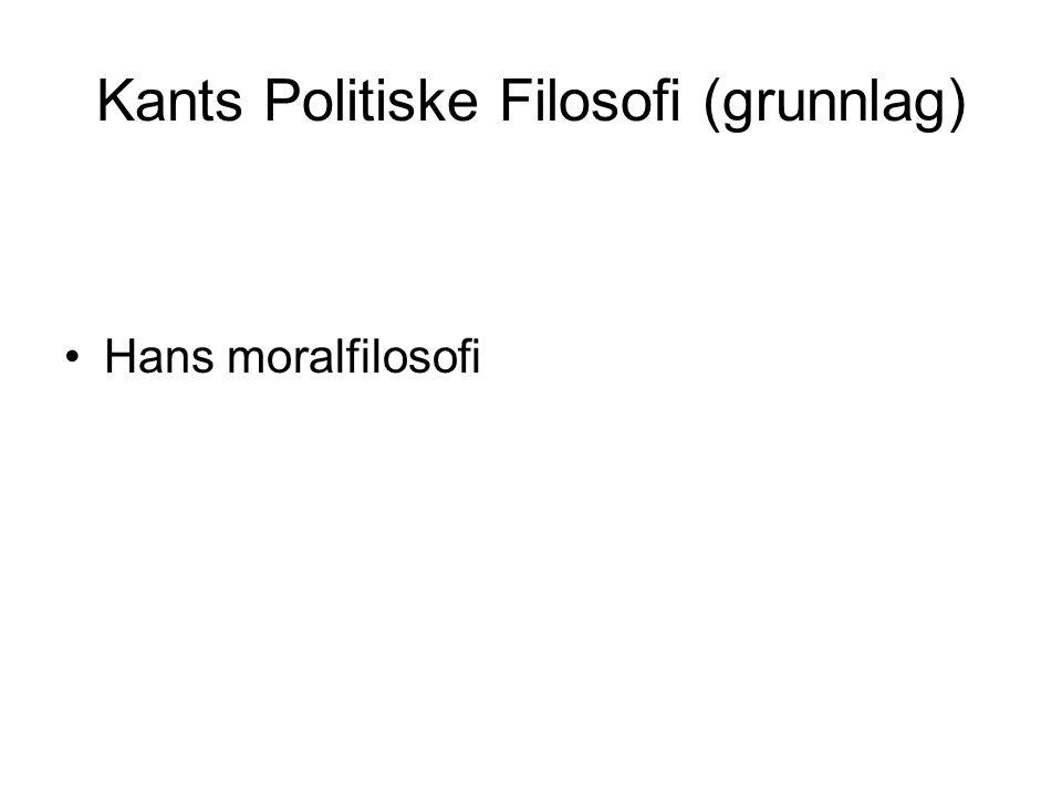 Kants Politiske Filosofi (grunnlag)