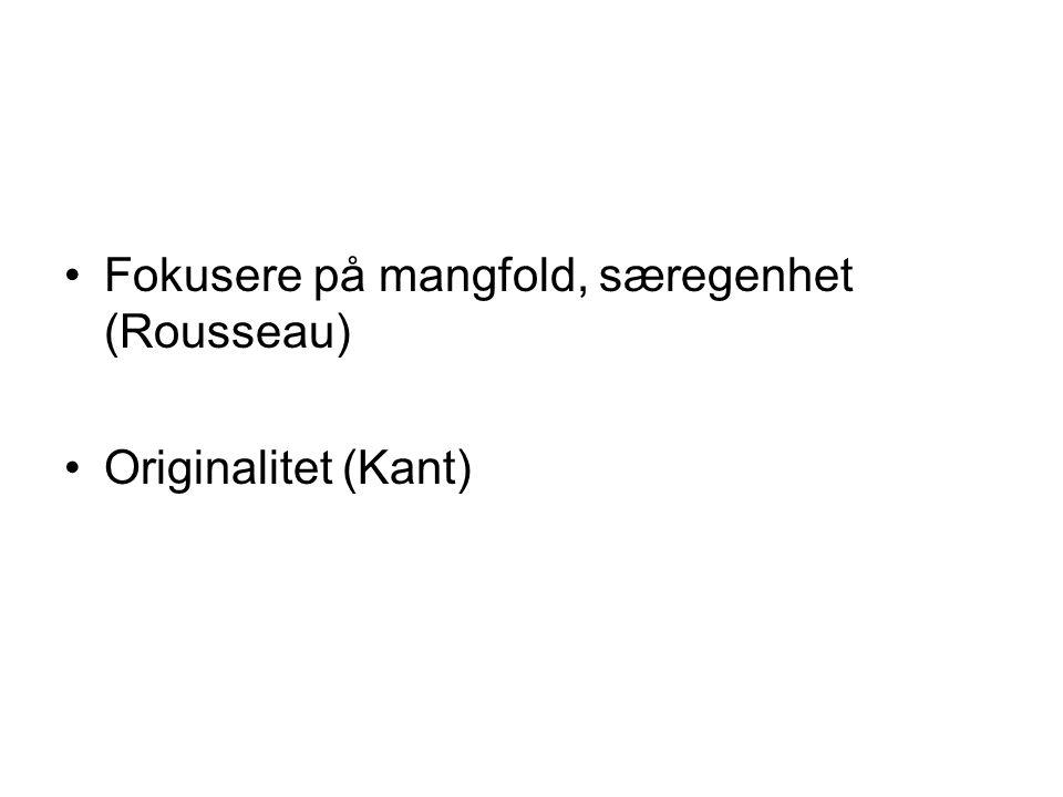 Fokusere på mangfold, særegenhet (Rousseau)