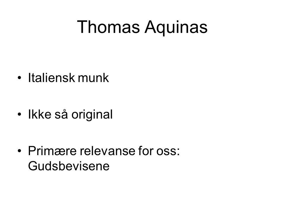Thomas Aquinas Italiensk munk Ikke så original