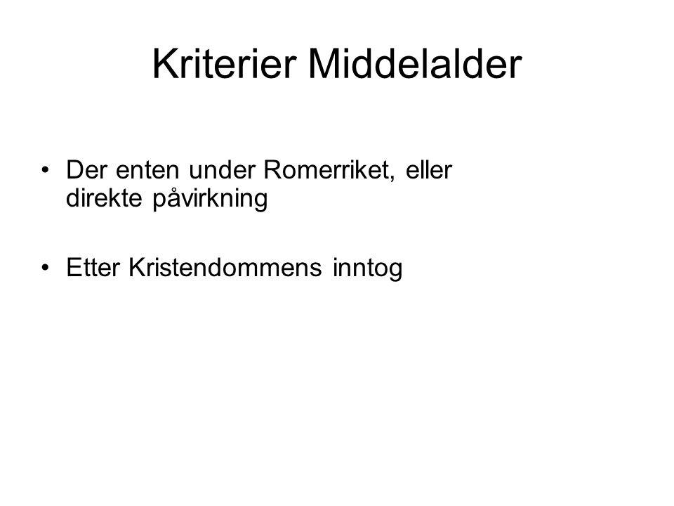 Kriterier Middelalder