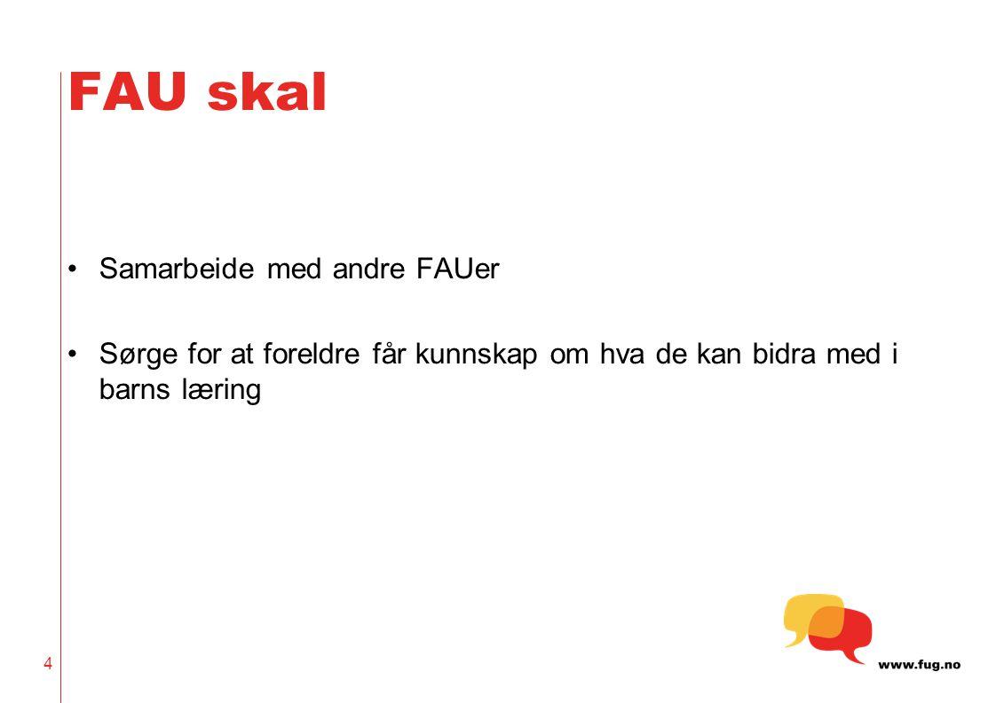 FAU skal Samarbeide med andre FAUer