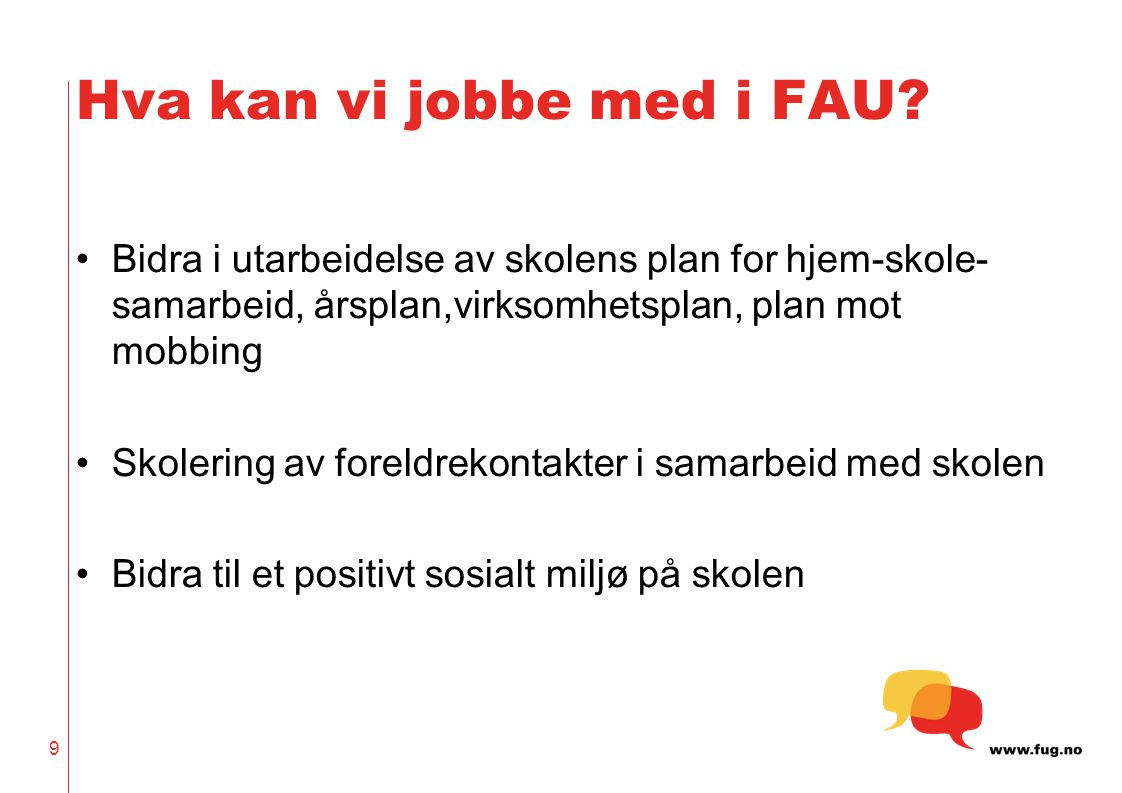 Hva kan vi jobbe med i FAU