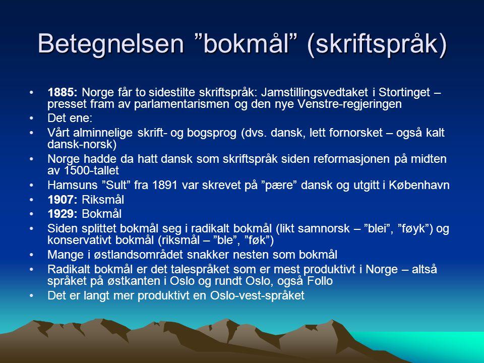 Betegnelsen bokmål (skriftspråk)