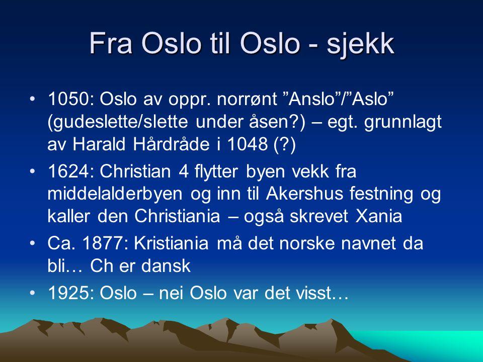 Fra Oslo til Oslo - sjekk