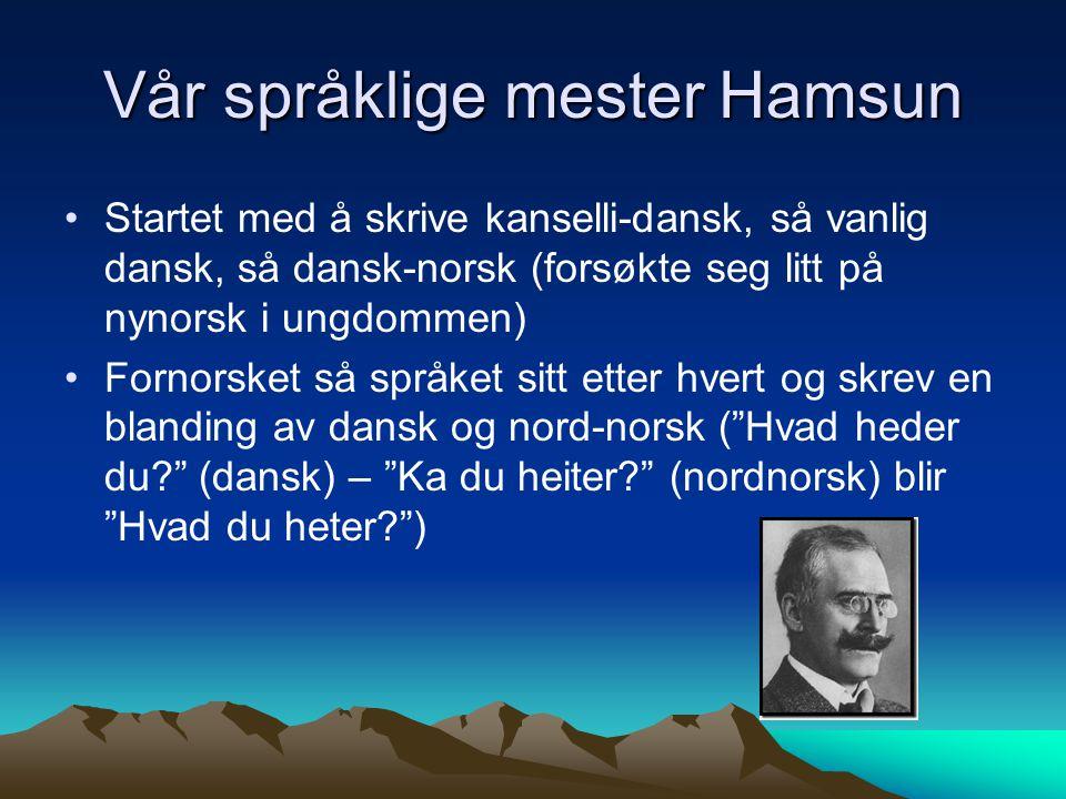 Vår språklige mester Hamsun