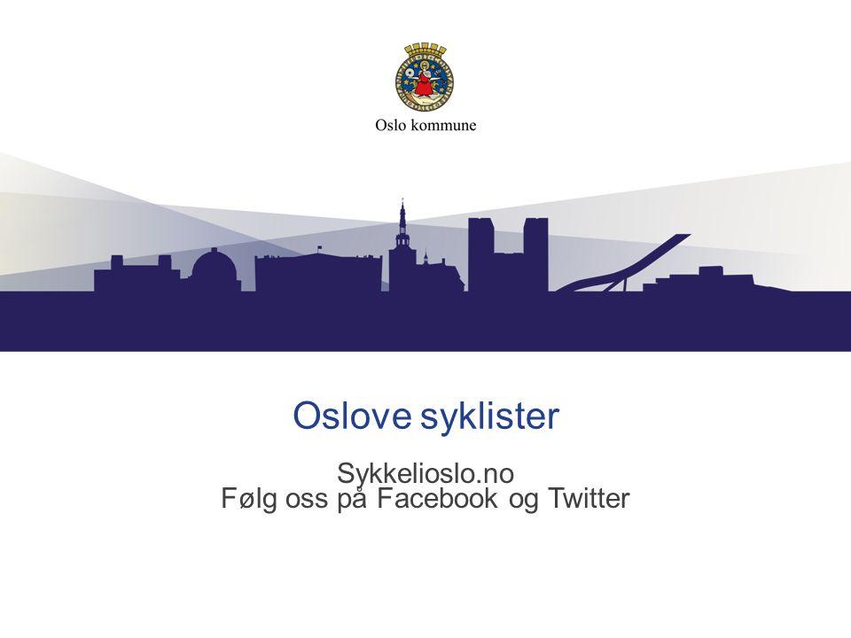 Sykkelioslo.no Følg oss på Facebook og Twitter