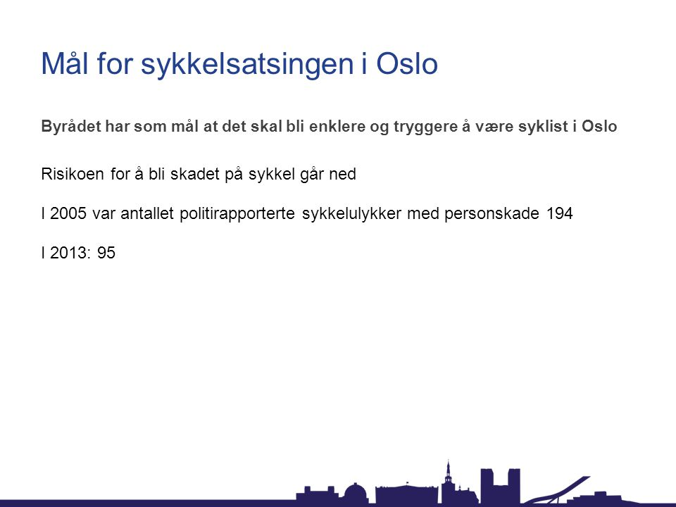Mål for sykkelsatsingen i Oslo