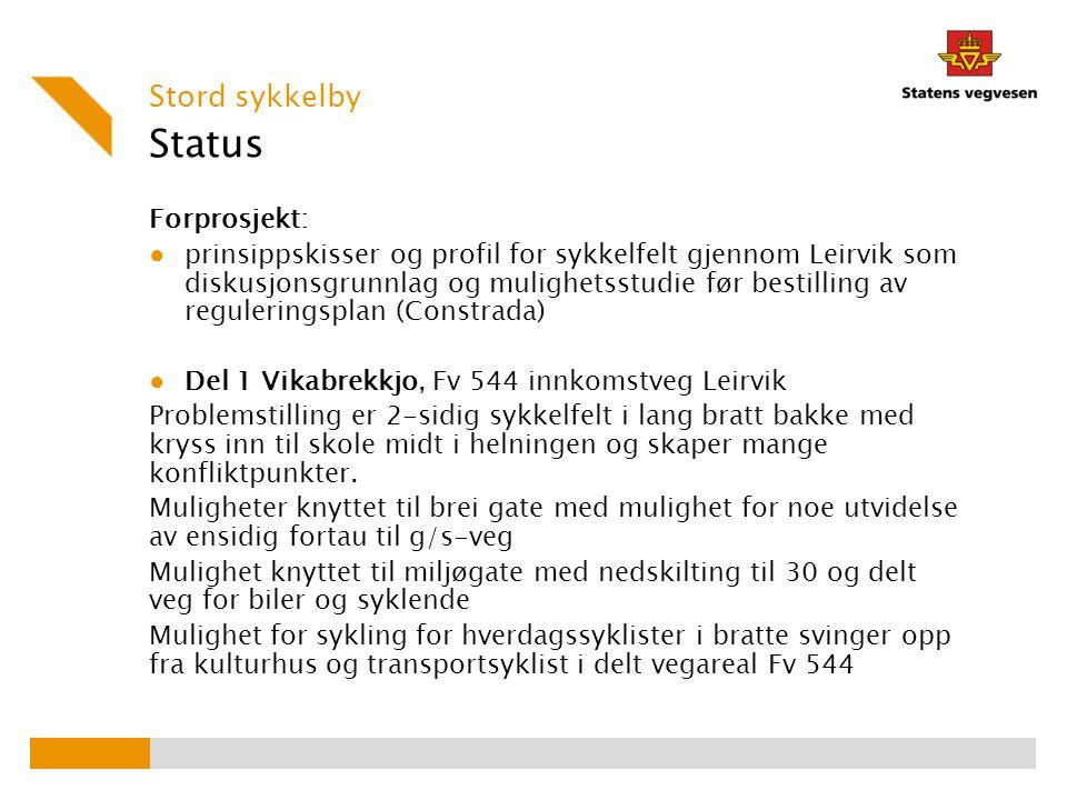 Status Stord sykkelby Forprosjekt: