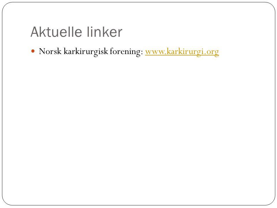 Aktuelle linker Norsk karkirurgisk forening: www.karkirurgi.org