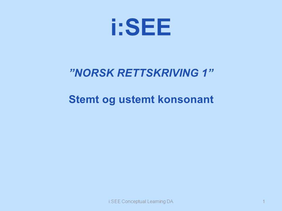 NORSK RETTSKRIVING 1 Stemt og ustemt konsonant