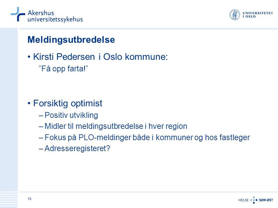 Kirsti Pedersen i Oslo kommune: