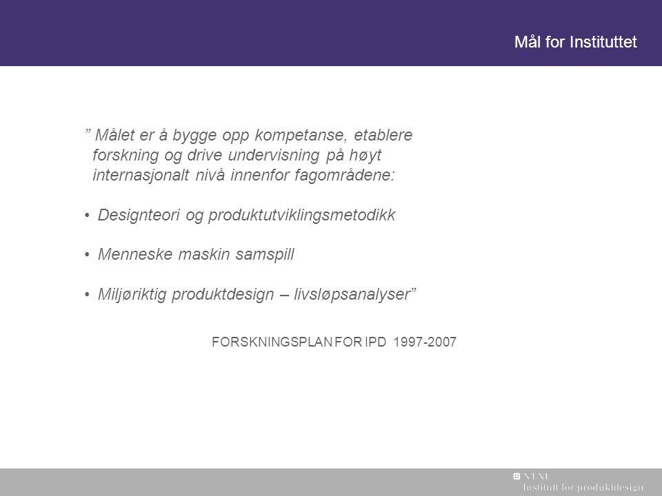 Designteori og produktutviklingsmetodikk Menneske maskin samspill