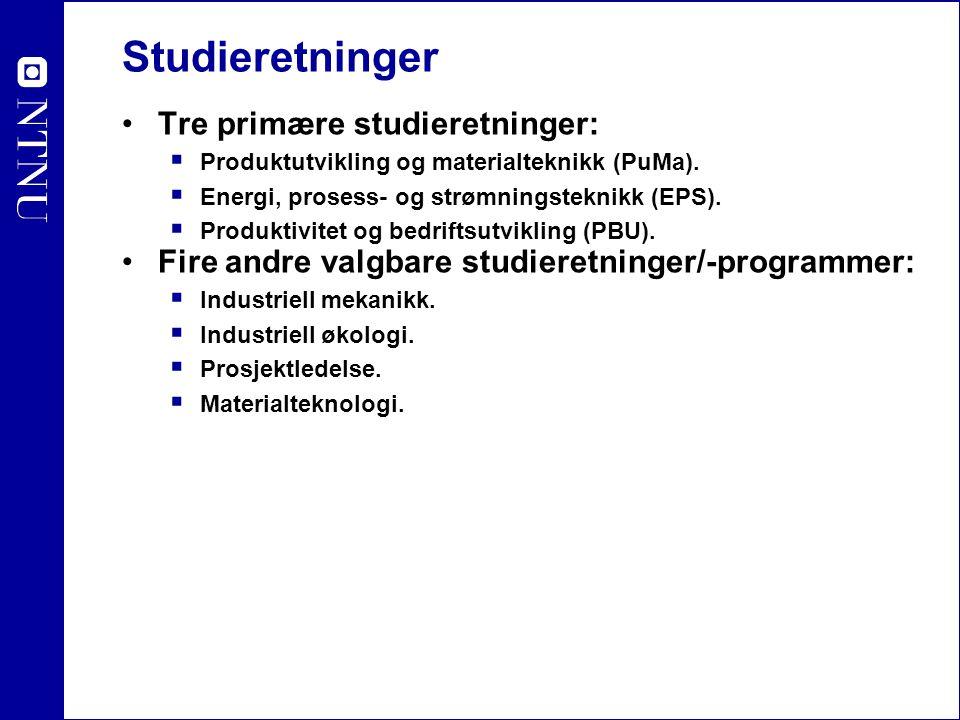 Studieretninger Tre primære studieretninger: