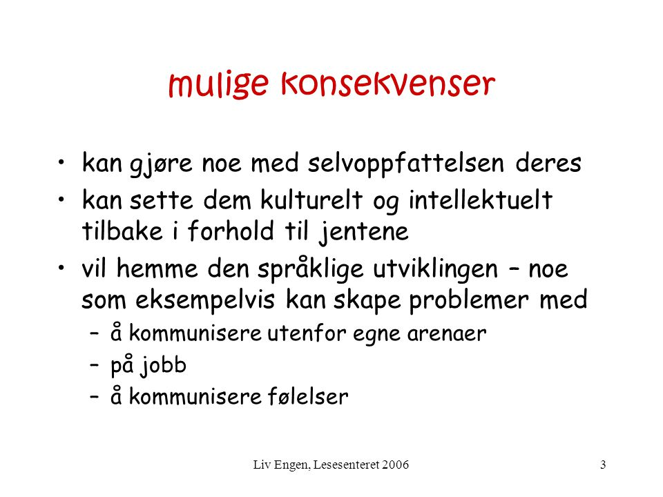 Liv Engen, Lesesenteret 2006