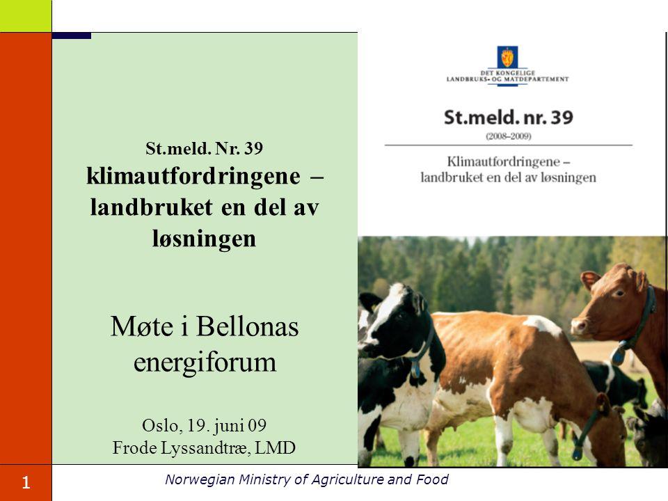 St.meld. Nr. 39 klimautfordringene – landbruket en del av løsningen