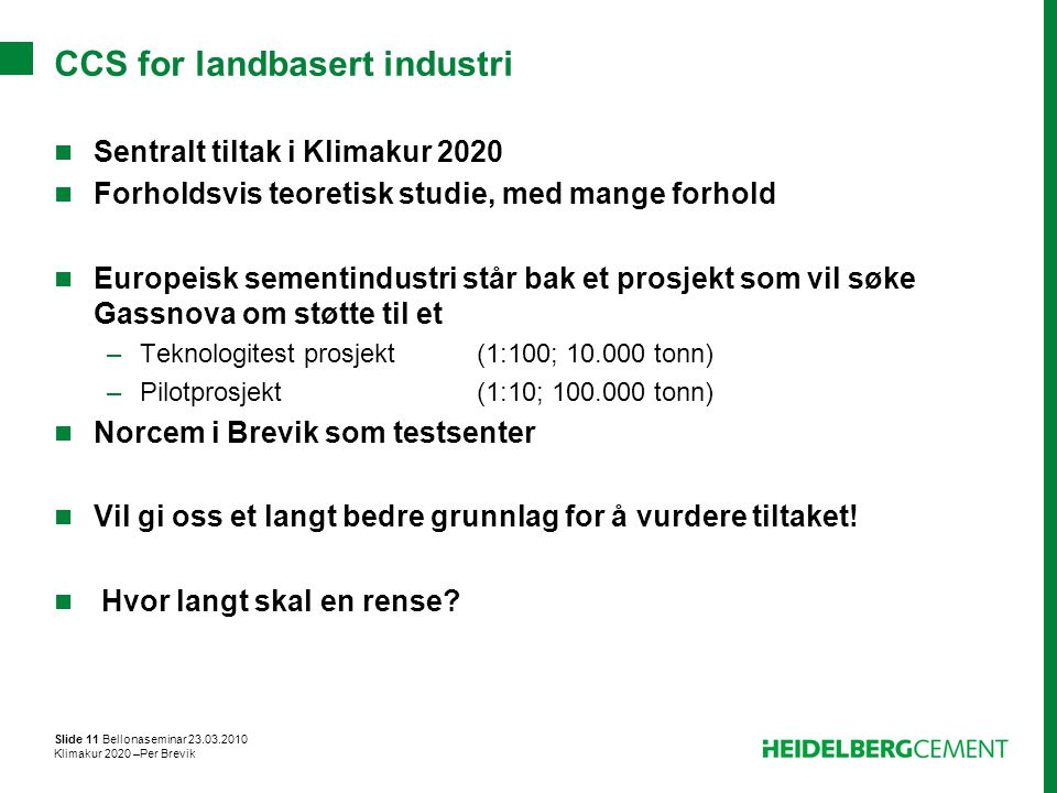 CCS for landbasert industri
