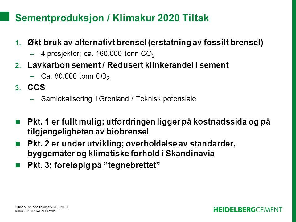 Sementproduksjon / Klimakur 2020 Tiltak