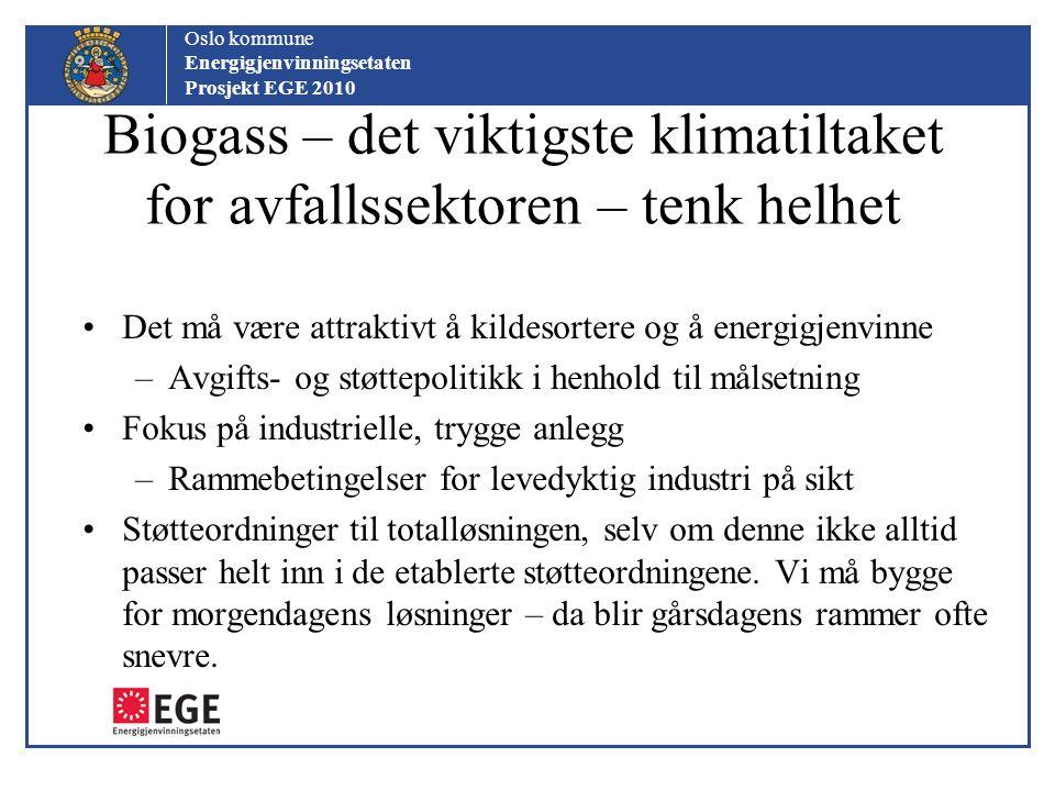 Biogass – det viktigste klimatiltaket for avfallssektoren – tenk helhet