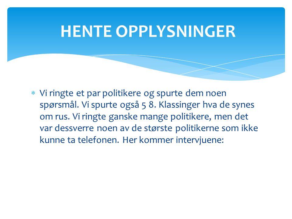HENTE OPPLYSNINGER