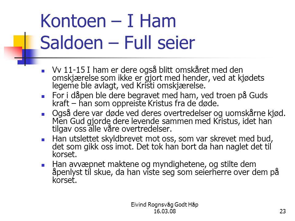Kontoen – I Ham Saldoen – Full seier