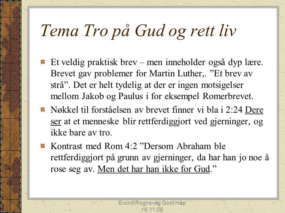 Tema Tro på Gud og rett liv