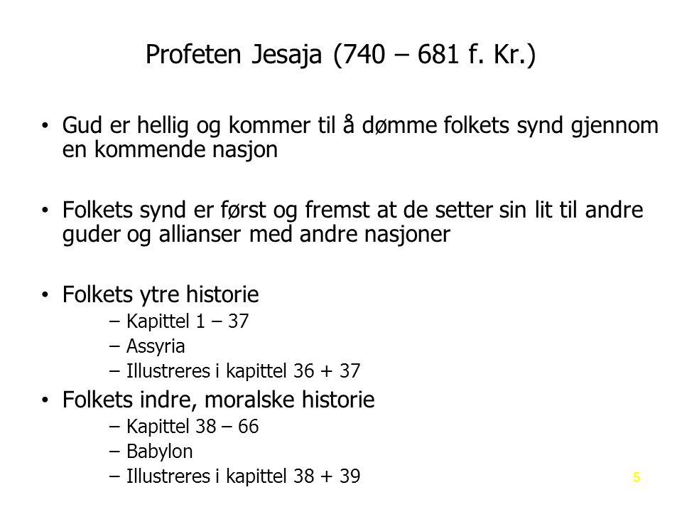 Profeten Jesaja (740 – 681 f. Kr.)