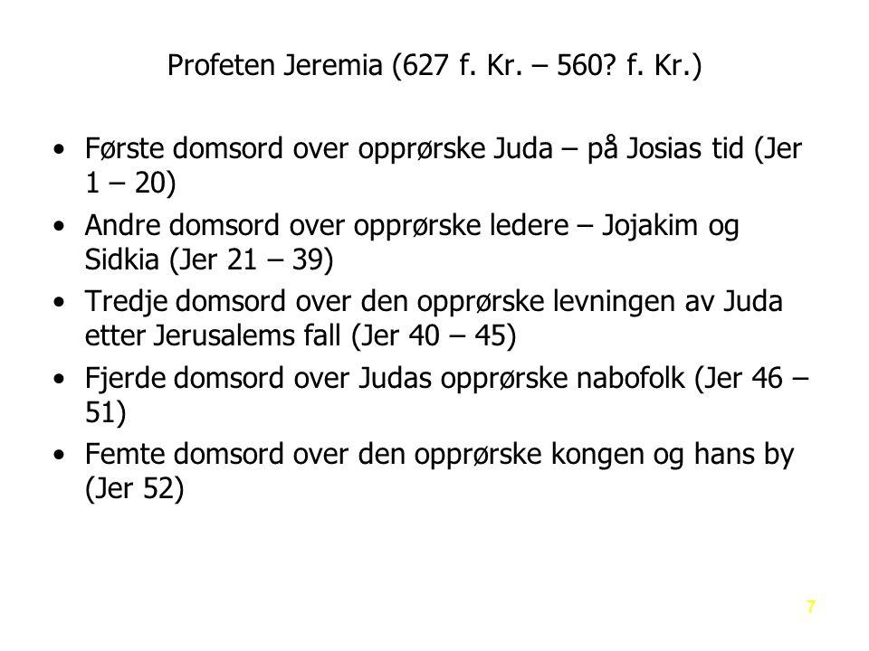 Profeten Jeremia (627 f. Kr. – 560 f. Kr.)