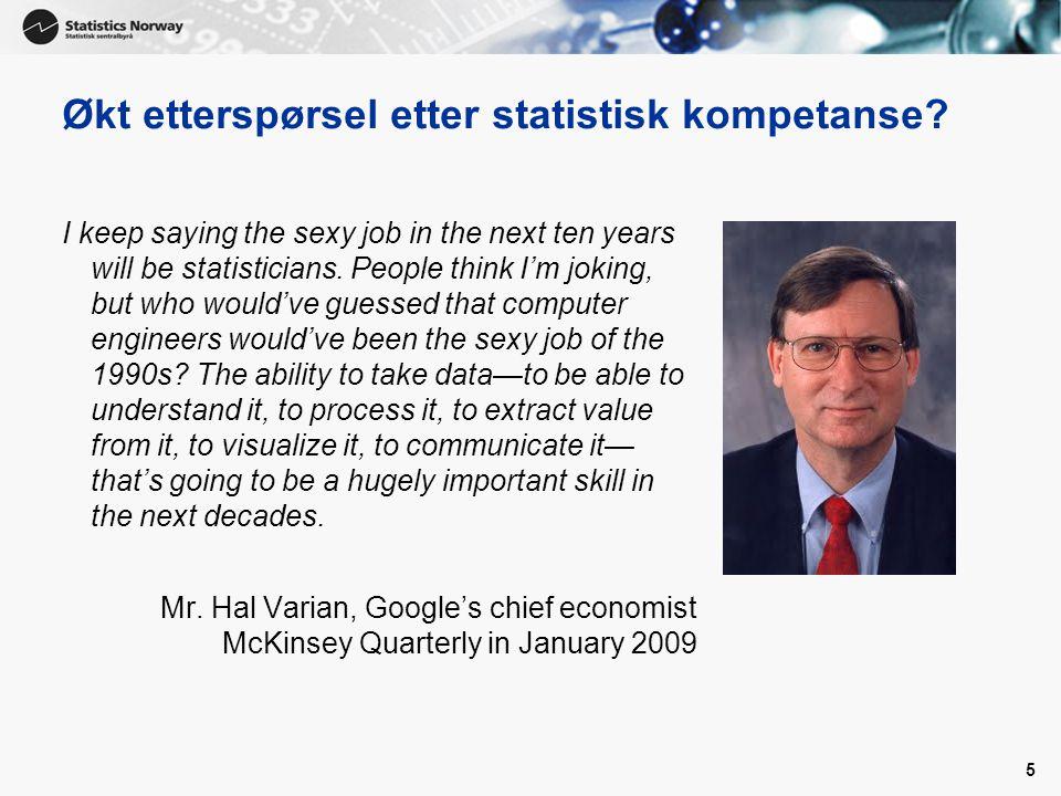 Økt etterspørsel etter statistisk kompetanse