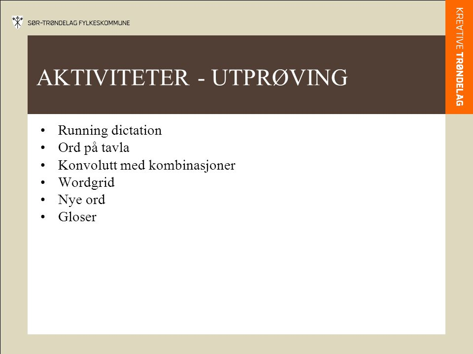 AKTIVITETER - UTPRØVING
