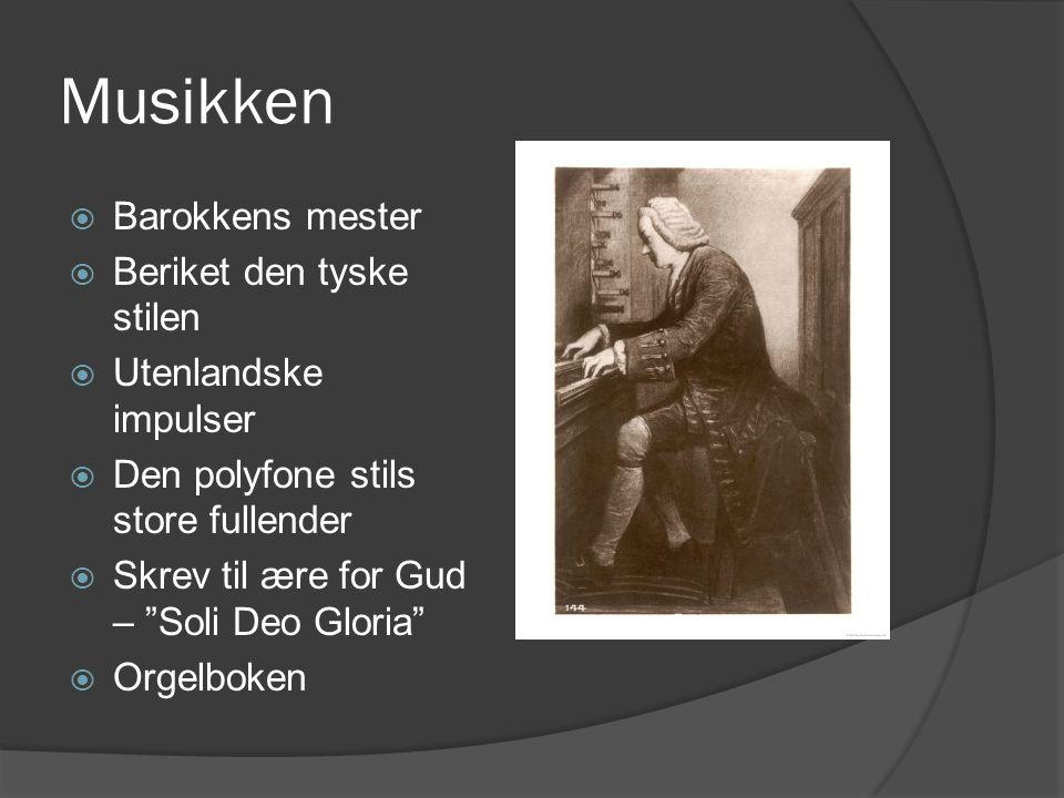 Musikken Barokkens mester Beriket den tyske stilen