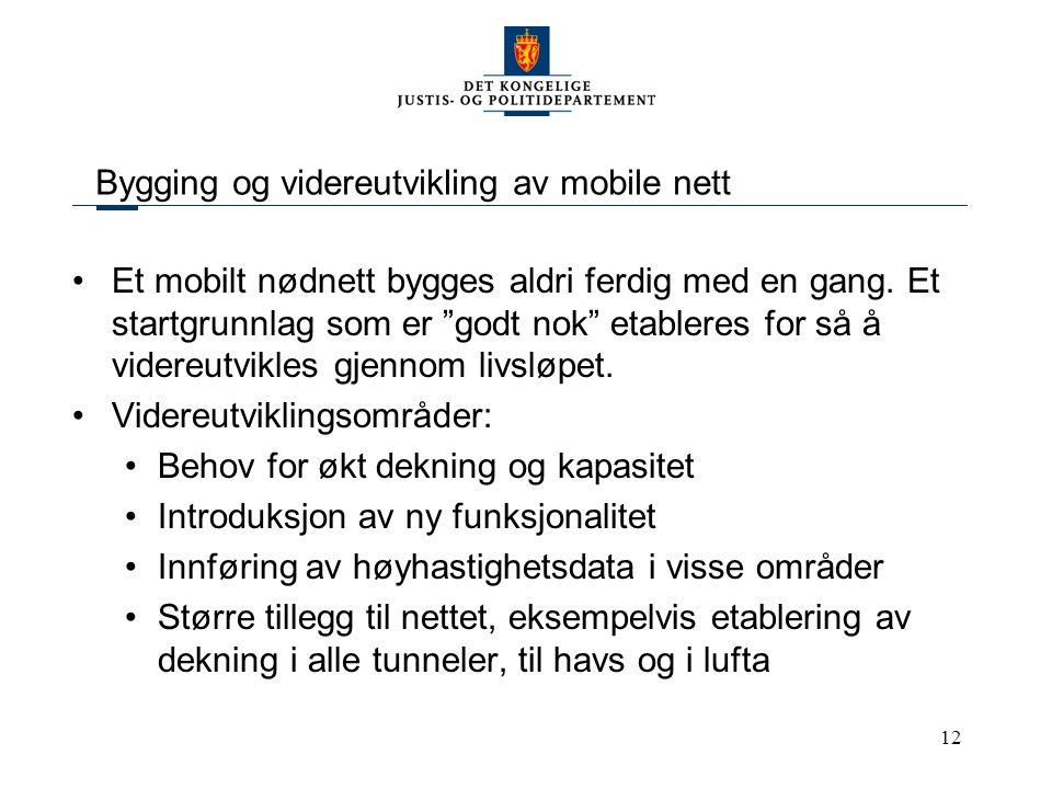Bygging og videreutvikling av mobile nett