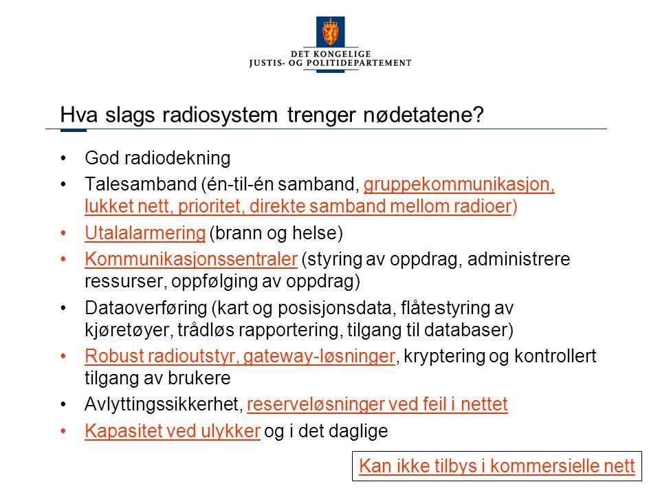 Hva slags radiosystem trenger nødetatene