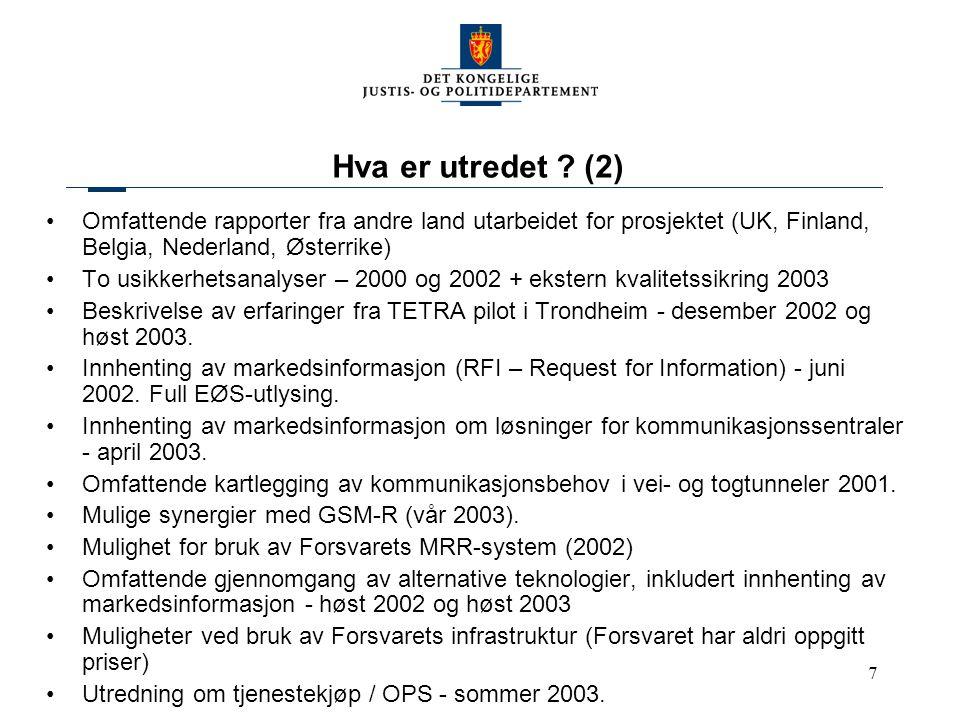 Hva er utredet (2) Omfattende rapporter fra andre land utarbeidet for prosjektet (UK, Finland, Belgia, Nederland, Østerrike)