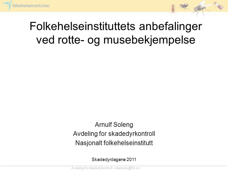 Folkehelseinstituttets anbefalinger ved rotte- og musebekjempelse