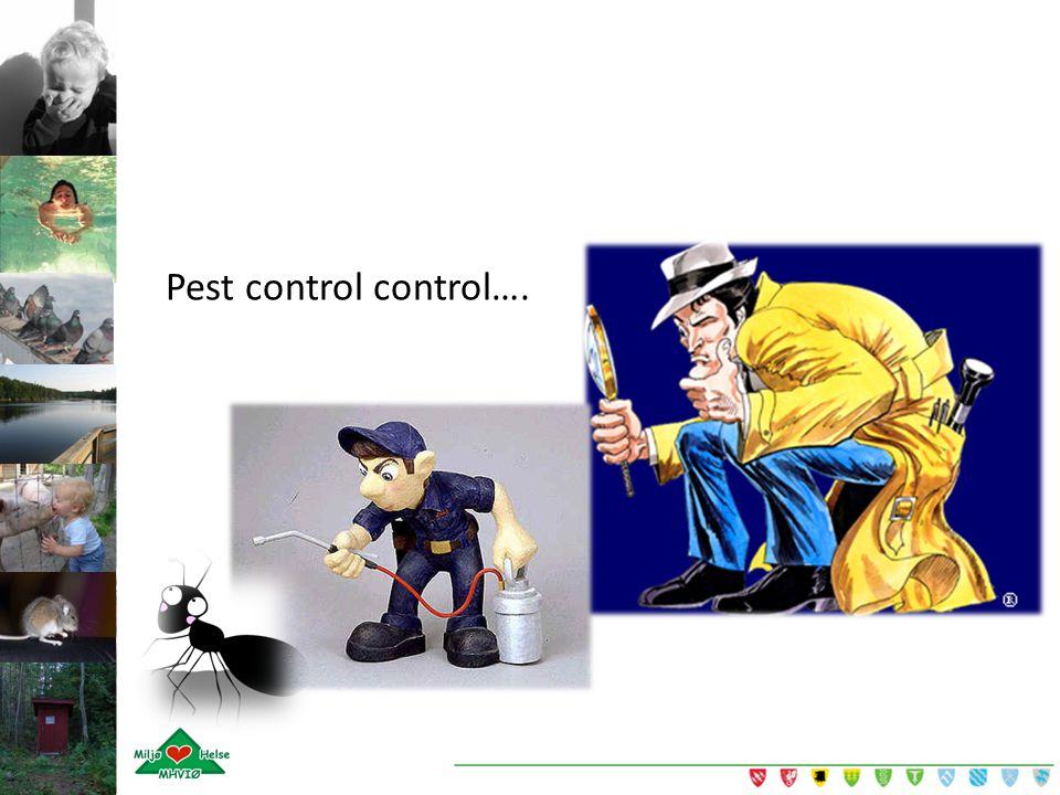 Pest control control….
