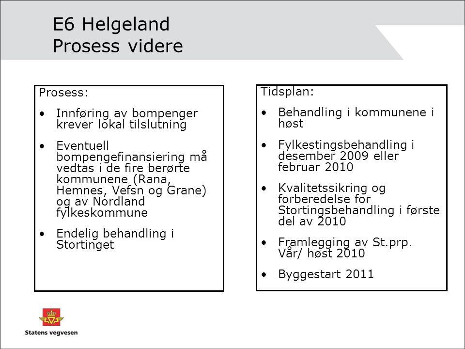 E6 Helgeland Prosess videre