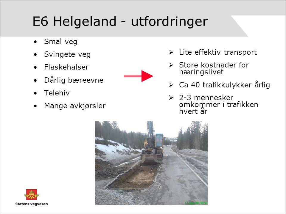 E6 Helgeland - utfordringer