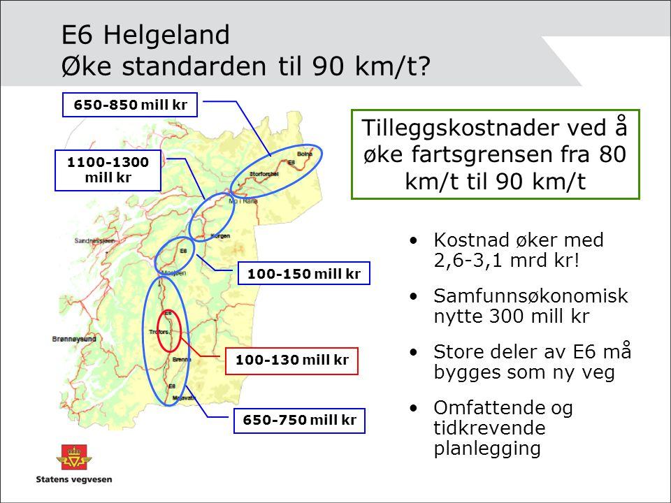 E6 Helgeland Øke standarden til 90 km/t