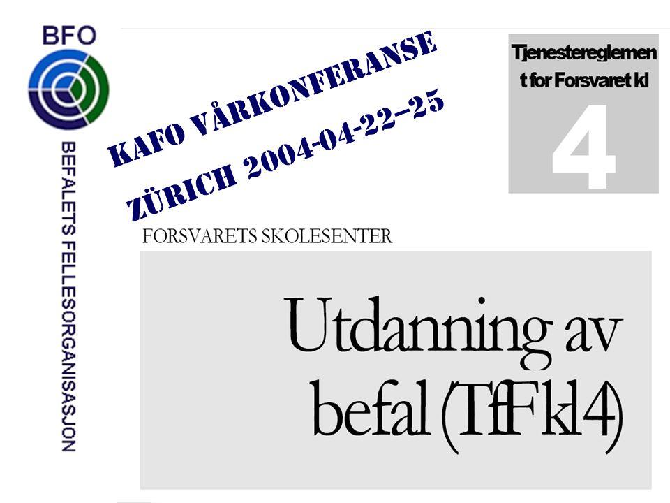 KAFO VÅRKONFERANSE ZÜRICH 2004-04-22--25