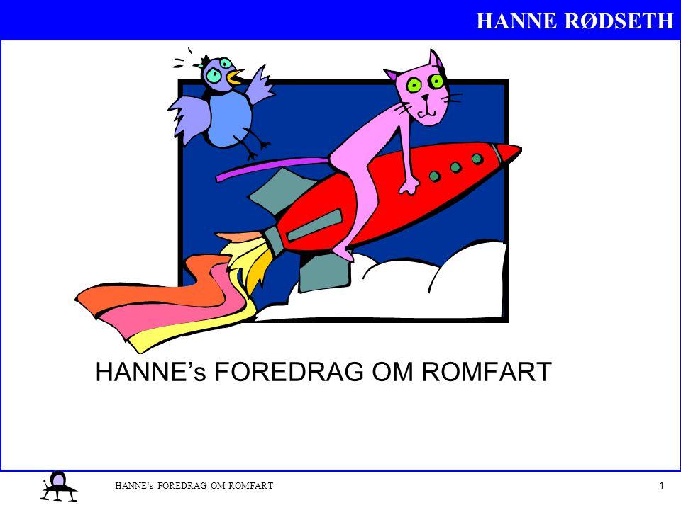HANNE's FOREDRAG OM ROMFART