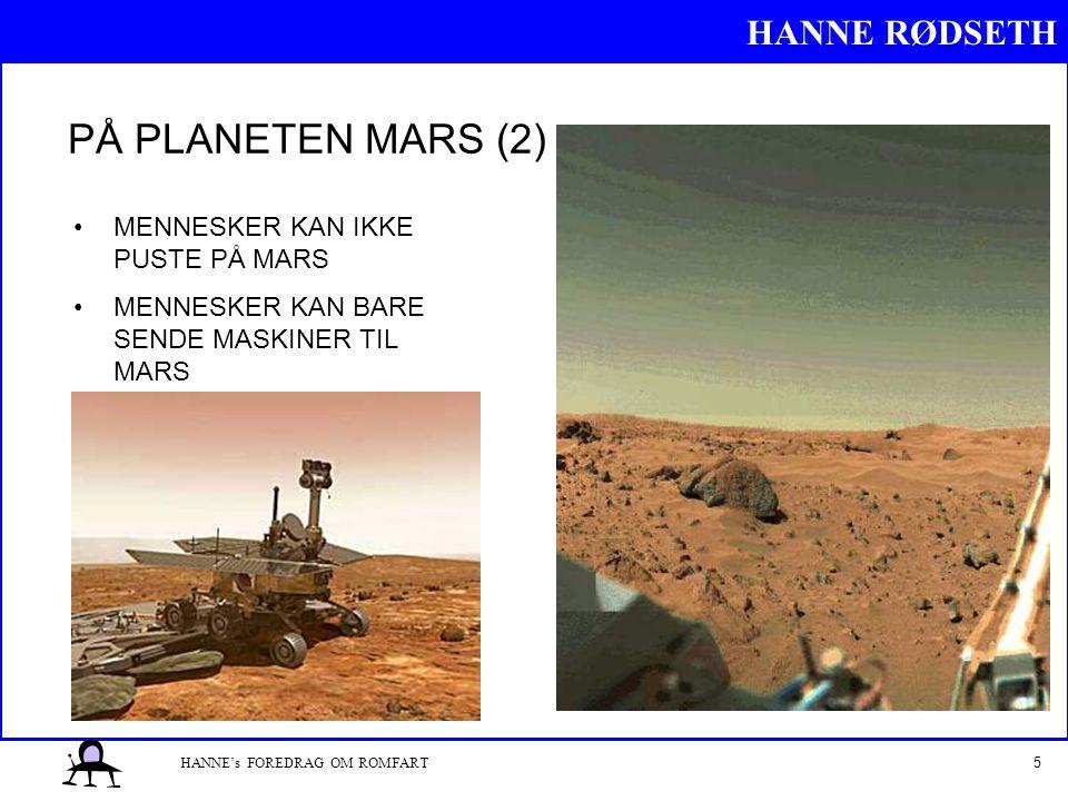 PÅ PLANETEN MARS (2) MENNESKER KAN IKKE PUSTE PÅ MARS
