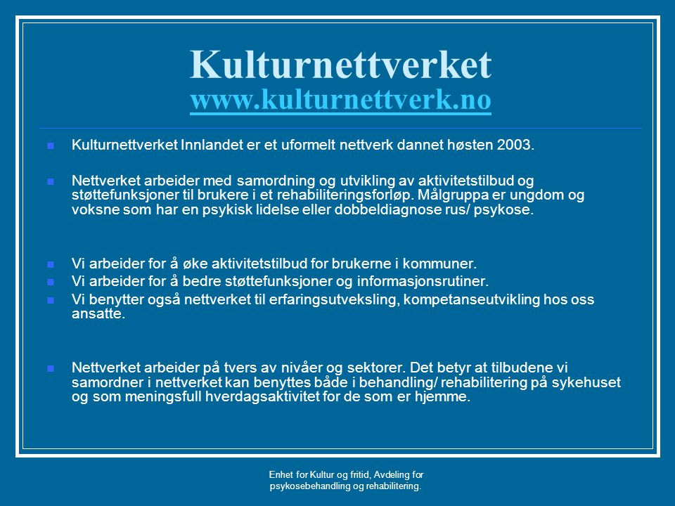 Kulturnettverket www.kulturnettverk.no