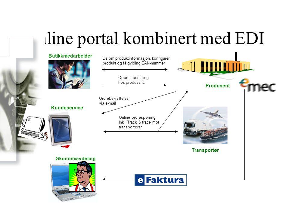 Online portal kombinert med EDI