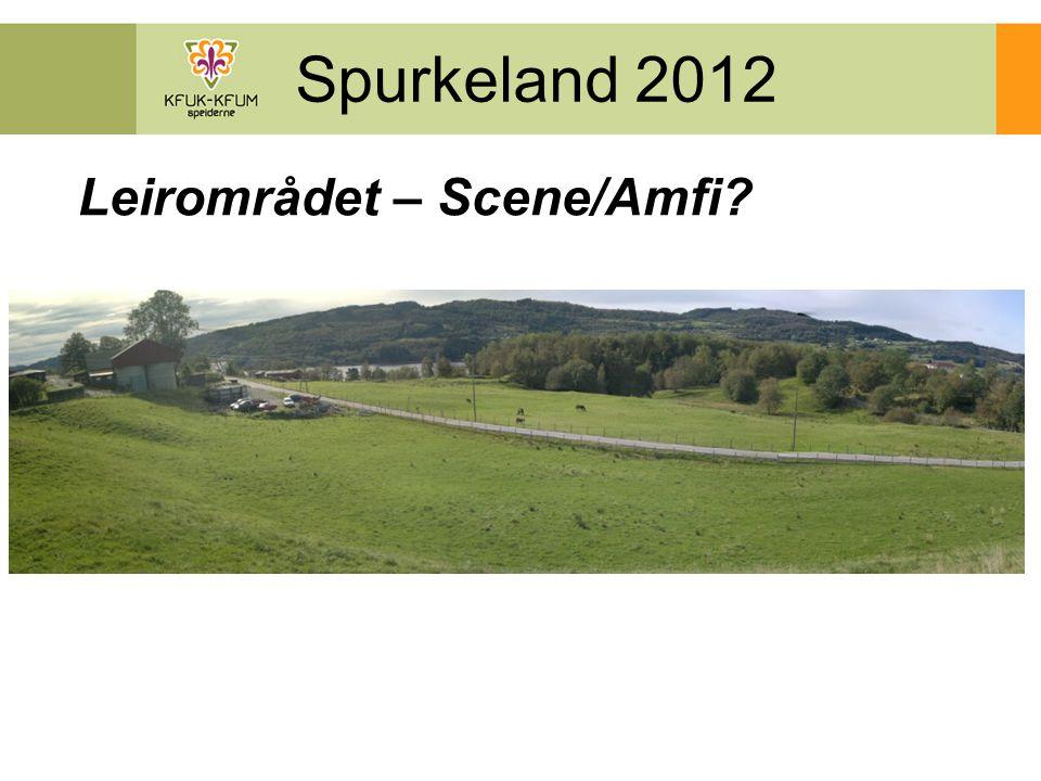 Spurkeland 2012 Leirområdet – Scene/Amfi