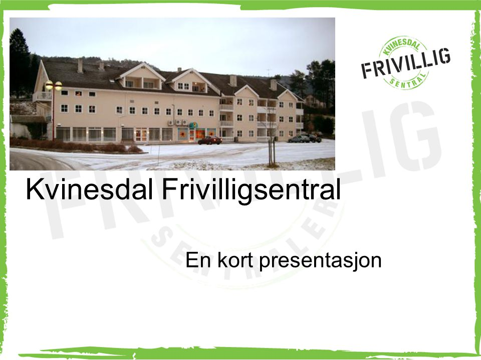 Kvinesdal Frivilligsentral